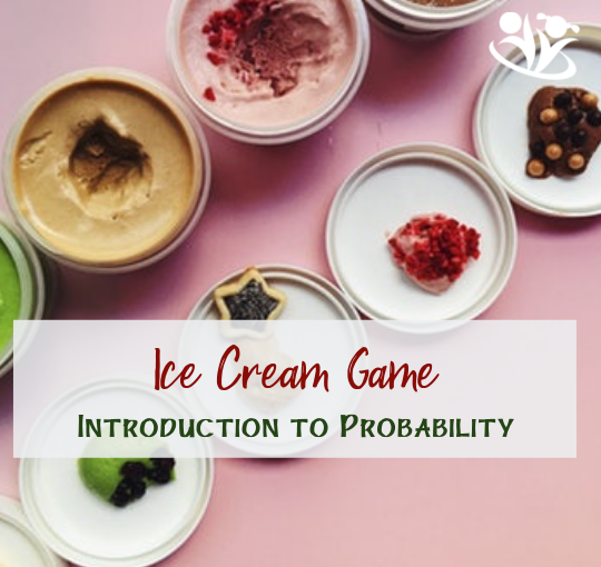 Ice cream game: Introduction to probability for little kids