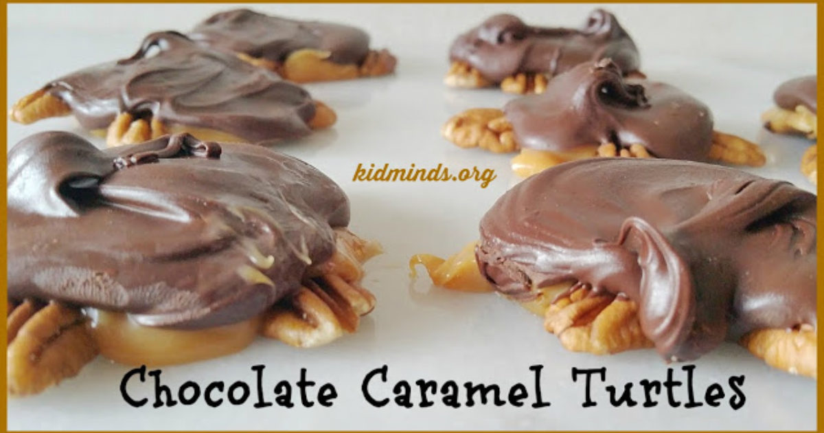 Chocolate Caramel Turtles - KidMinds