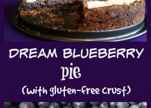 Dream Blueberry Pie (gluten free)