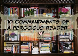 Ten Commandments of a Ferocious Reader