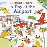 A day at the Airport by Richard Scarry