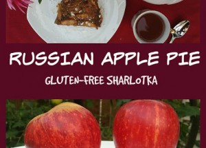 Russian Apple Pie – Gluten-free Sharlotka