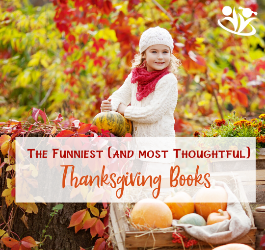The Funniest (and Most Thoughtful) Thanksgiving Books We Have Ever Read