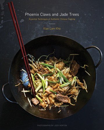 Phoenix Claws and Jade Trees (essential techniques of Authentic Chinese Cooking)