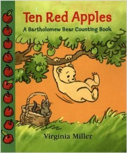 Counting book and activities. Ten Red Apples: A Bartholomew bear Counting Book by Virginia Miller. Counting with apples is fun, if your kids are as crazy about apples as mine are.