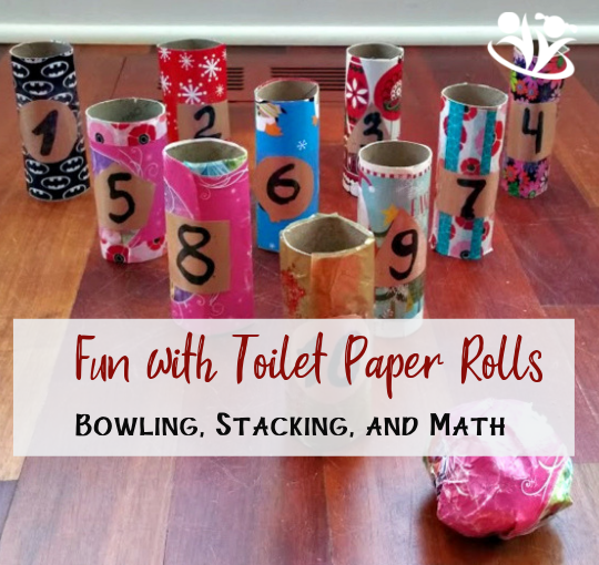 Toilet Paper Roll Bowling, Stacking and Math Practice
