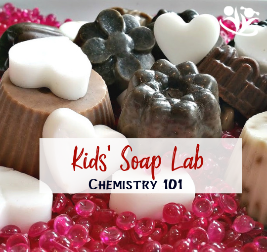 Kids' Soap Lab (Chemistry 101)