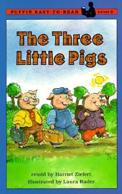 Puffin Easy-to-Read: The Three Little Pigs by Harriet Ziefert, illustrated by Laura Rader