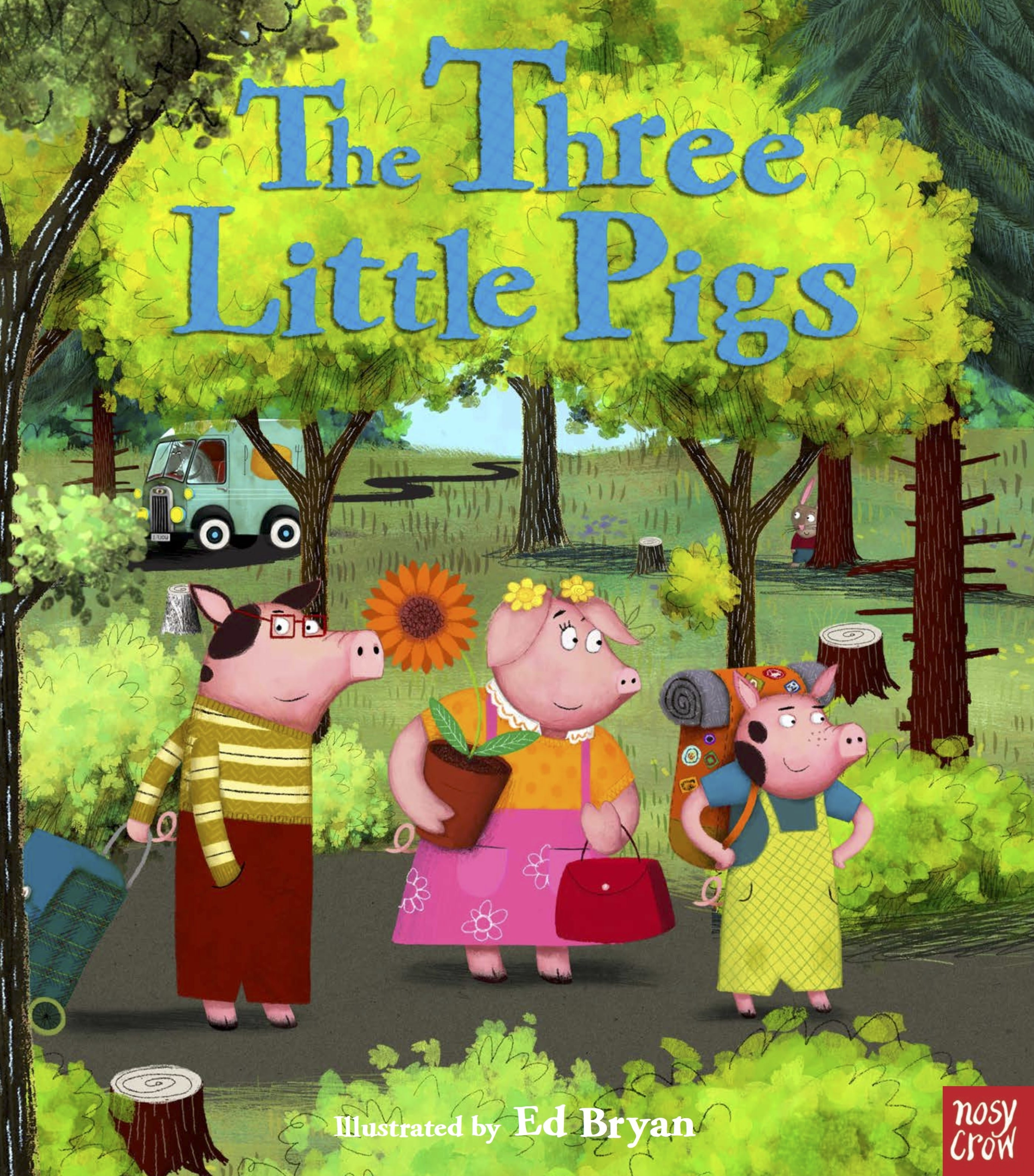 The Three Little Pigs by Nosy Crow, illustrated by Ed Bryan