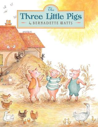 The Three Little Pigs by Bernadette Watts