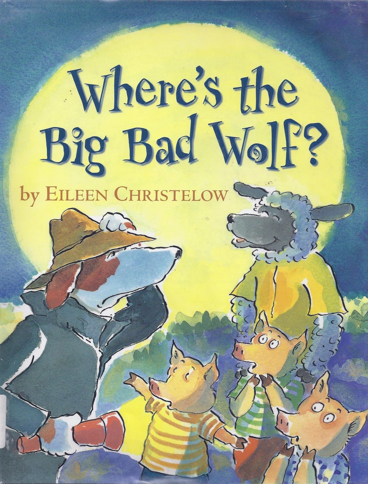 Where's the Big Bad Wolf by Eileen Christelow