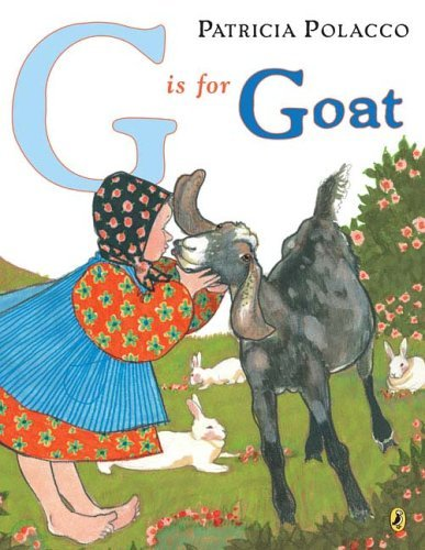 G is for Goat by Patricia Polacco