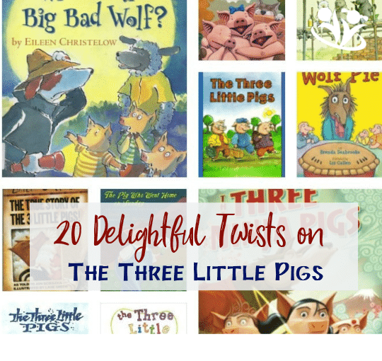 20+ Delightful Twists On the Three Little Pigs
