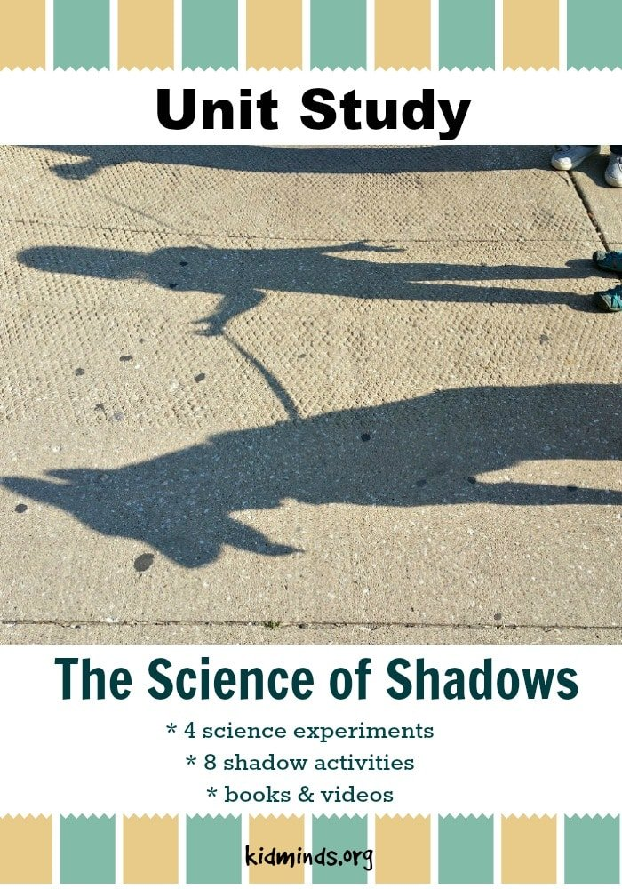 The Science of Shadows is a fun unit study for kids 4-9 that is perfect for a science camp at home! Experiment with shadows, learn what is shadow, where it comes from and how it moves.