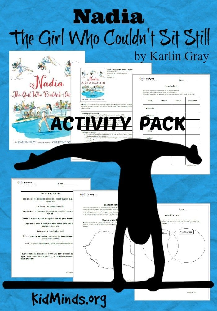 Activity Pack for Nadia: the Girl Who Couldn't Sit Still by Karlin Gray, illustrated by Christine Davenier.  Comprehension Questions, Math Practice, Venn Diagram, History, Geography, Vocabulary, Make a postcard for Nadia and more