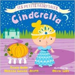 Cinderella Les Petits Fairytales