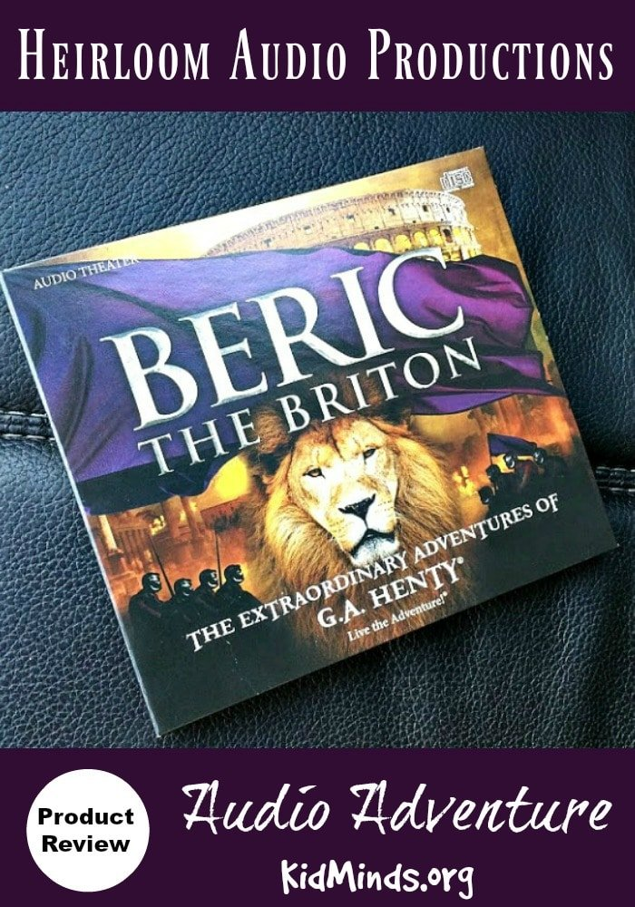 Heirloom Audio Productions Beric the Briton by G. A. Henty Review.  The only problem with Beric the Briton is to stop listening to it.    Historical adventure from the kings of audio drama.   Emperor Nero, Roman invasion, gladiators, military tactics and discipline...