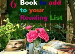 6 Books to add to your Reading List