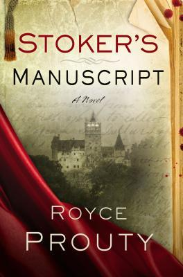 Stocker's Manuscript by Royce Prouty