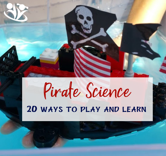 Pirate Science - 20 ways to play and learn