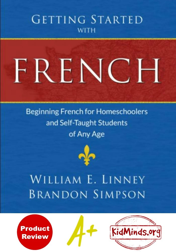 Getting Started with  French is great for building a solid foundation for French language or for reviewing the basics after a long break.  #Frenchcurriculum #foreignlanaguages #homeschool