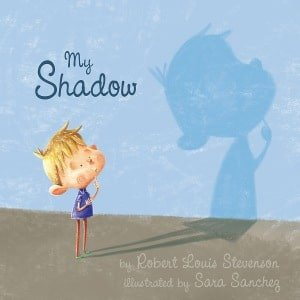 my-shadow-by-robert-louis-stevenson-illustrated-by-sara-sanchez