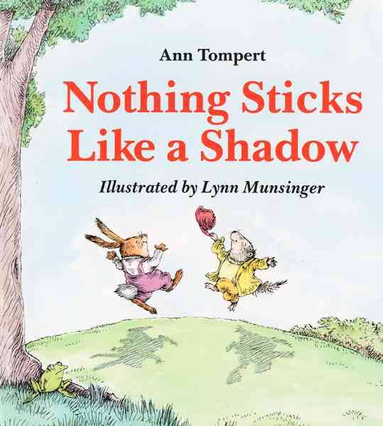 nothing-sticks-like-a-shadow-by-ann-tompert