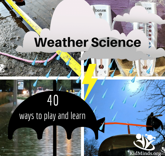 Weather Science: 40 ways to play and learn