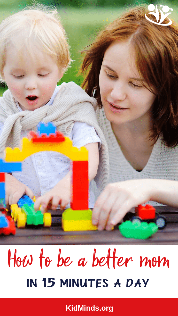 Three simple strategies to be a better mom in 15 minutes a day. It will help you slow down and just be there with your kids without doing anything or thinking of things on your to-do list. #mom