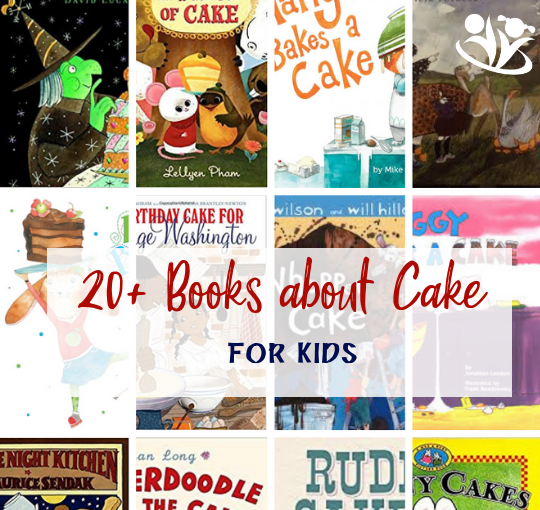 20+books about cake for kids: delightful and exciting picture books for elementary grades and board books for the little ones. #books4kids #cake #kidsbooks #childrensbook #picturebook #books #reading #kidlit #education