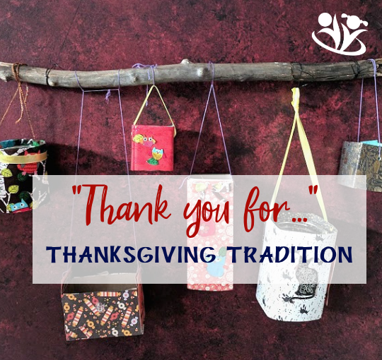 """Thank you for …"" — A Unique Thanksgiving Tradition"