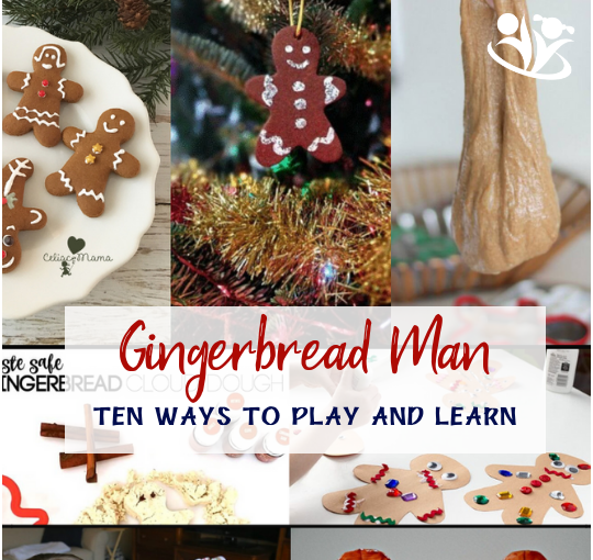 10 Ways To Play and Learn with a Gingerbread Man