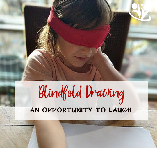 Blindfold Drawing: an Opportunity to Laugh with Our Kids