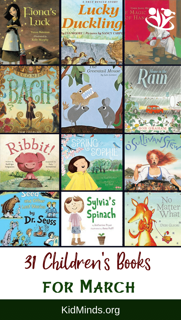 Children's book suggestion for every day in March.The books on our list cover awidevariety of topics and feature unforgettable stories, imaginative plots, and creative illustrations. #march #readinglist #storytime #readaloud #kids
