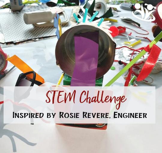STEM Challenge Inspired by Rosie Revere, Engineer