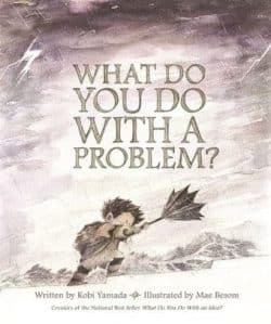 what to do with a problem #kidlit #laughingkidslearn #raisingreaders #books