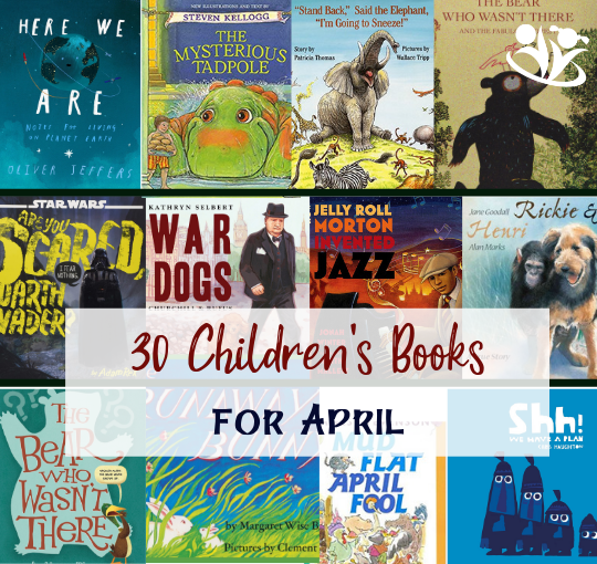 Children's book suggestion for every day in April.  The books on our list cover a wide variety of topics and feature unforgettable stories, imaginative plots, and creative illustrations. #april #books #kidlit #childrensbooks #readaloud #greatauthorsforkids