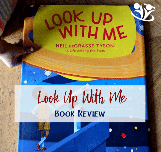 Look Up With Me: Neil deGrasse Tyson, Jennifer Berne (Review)