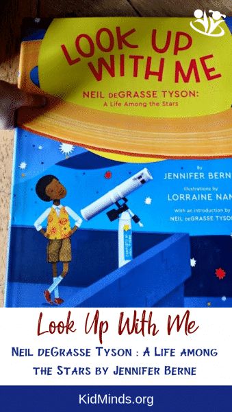 How often do you gaze up in the night sky? Jennifer Berne's Look Up With Me: Neil deGrasse Tyson is a book that will inspire you to do it more frequently. #kidlit #bookreview #childrensbooks #storytime #jenniferberne #STEAM