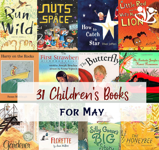 31 Children's Books for May