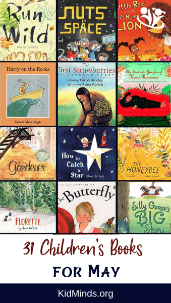 Children's book suggestion for every day in #May. The books on our list cover a wide variety of topics and feature unforgettable stories, imaginative plots, and creative illustrations. #raisingreader #kidlit #picturebooks  #kidsactivities #earlylearning  #childrensbooks #homeschooling  #booksforkids