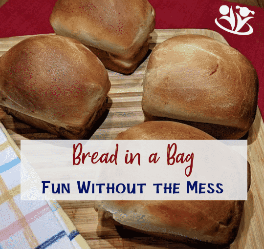 Bread in a Bag: an insanely fun idea for kids