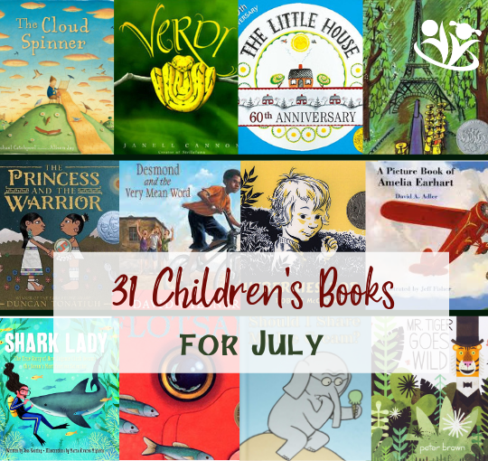 Children's book suggestion for every day in July. The books on our list cover a wide variety of topics and feature unforgettable stories, imaginative plots, and creative illustrations. #kidlit #childrensbooks #storytime #kids #familyfun #earlylearning #bestpicturebooks #books #raisingreaders #laughingkidslearn #homeschooling #July #summer #summerreadinglist #Julybooksforkids #Julybooks