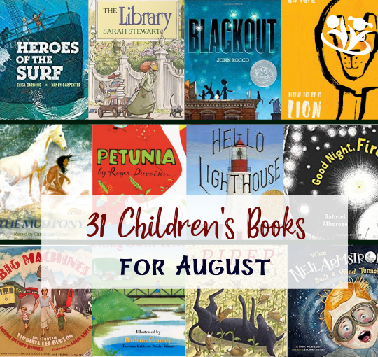 31 Children's Books for August
