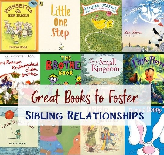 Great Books to Foster Sibling Relationships