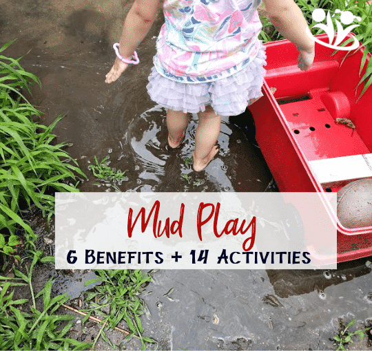 Mud play fosters your child's creativity, happiness, and health. Read on to find out the benefits of mud play + best mud play activities. #mudplay #outdoorplay #learning #messyplay #naturalchildhood #natureplay #puddlejumper #wildchild #outsideplay #playandlearn