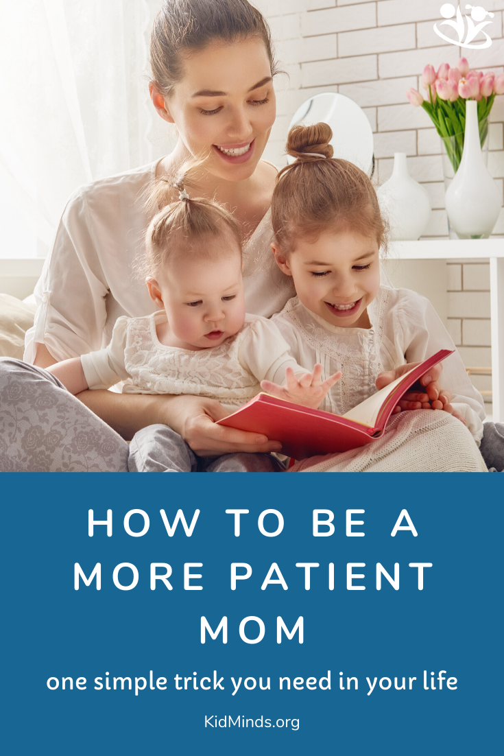 Parenting requires patience. Here is one simple mental trick that will make you a more patient parent. #mind #parenting #patience #family #zenmommy #happyfamily