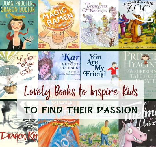 Lovely Books to Inspire Kids to Find Their Passion