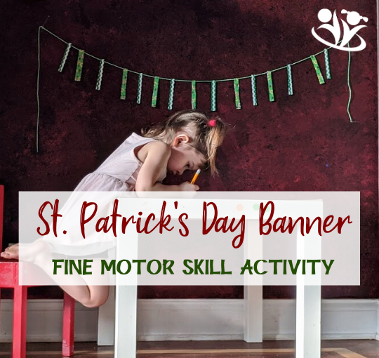 St. Patrick's Day Banner to Practice Fine Motor Skills