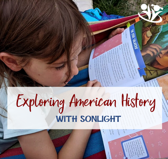Exploring American History with Sonlight